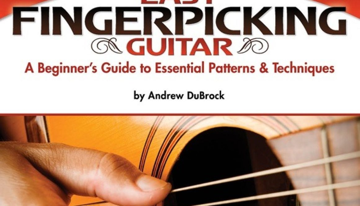 Easy Fingerpicking Guitar by Andrew DuBrock