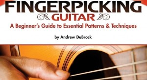 Easy Fingerpicking Guitar by Andrew DuBrock
