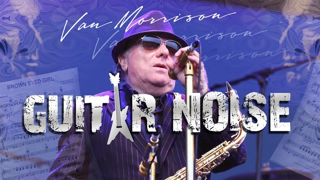 Guitar Noise Van Morrison