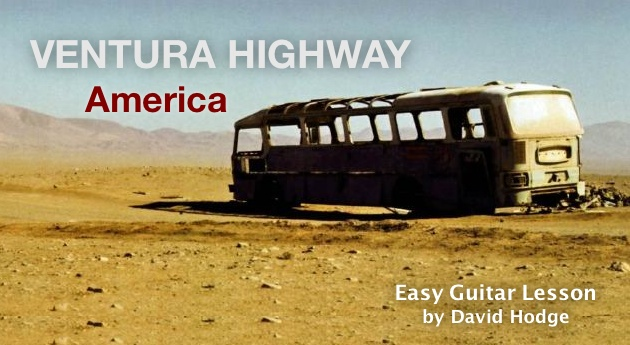 Ventura Highway Easy Guitar Lesson by David Hodge